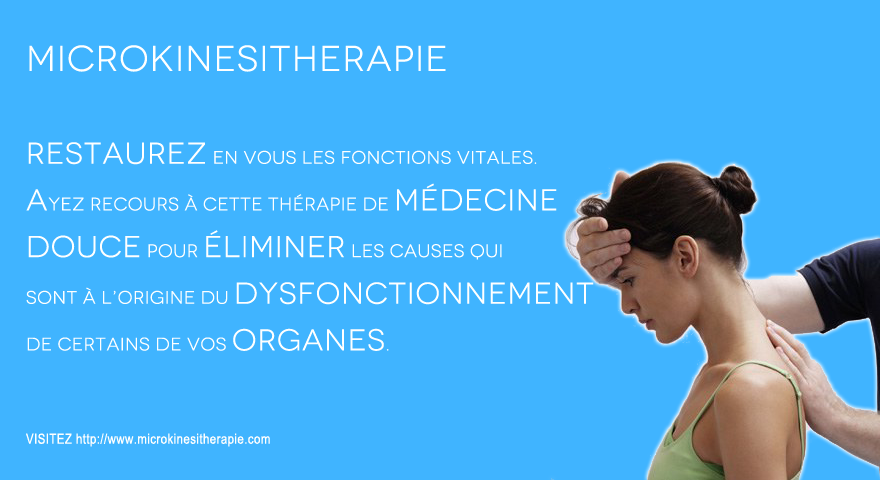 Photo published at http://www.les-medecines-douces.fr/tag/microkinesitherapie